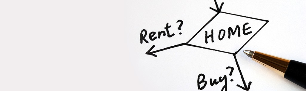 Pros and Cons for Buying or renting a home